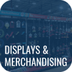 Displays & Merchandising